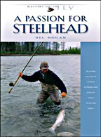 SOLD OUT!  A PASSION FOR STEELHEAD - Product Image